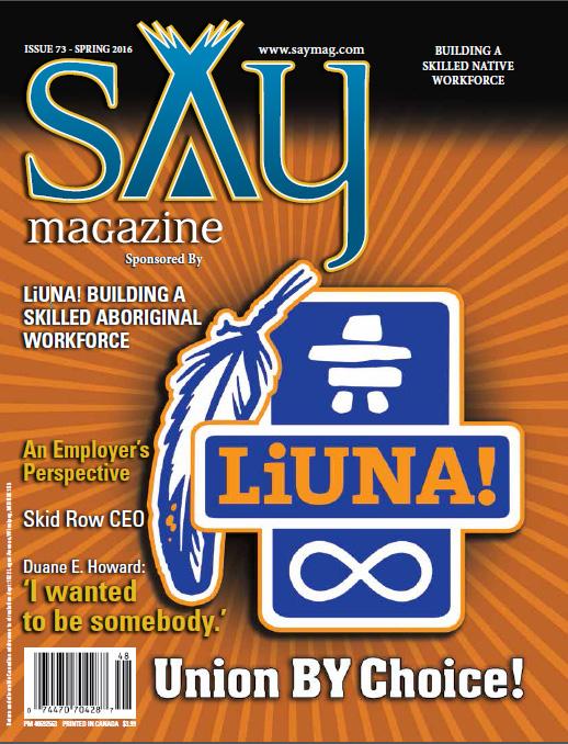 LiUNA! BUILDING A SKILLED ABORIGINAL WORKFORCE